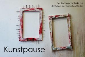 Kunstpause - Deutsch Wortschatz - Wortschatzbilder