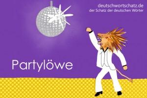 Partylöwe - Deutsch Wortschatz - Wortschatzbilder
