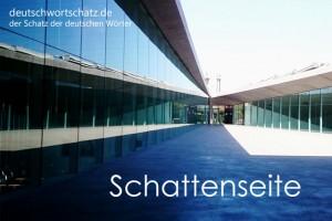 Schattenseite - Deutsch Wortschatz - Wortschatzbilder