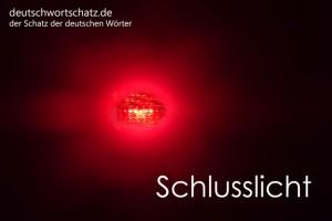 Schlusslicht - Deutsch Wortschatz - Wortschatzbilder