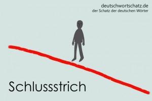 Schlussstrich - Deutsch Wortschatz - Wortschatzbilder