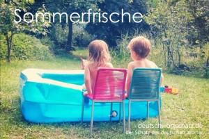 Sommerfrische - Deutsch Wortschatz - Wortschatzbilder