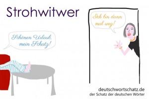 Strohwitwer - Deutsch Wortschatz - Wortschatzbilder