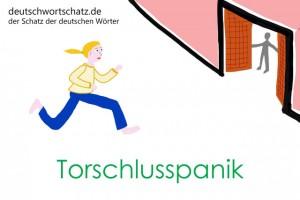 Torschlusspanik - Deutsch Wortschatz - Wortschatzbilder