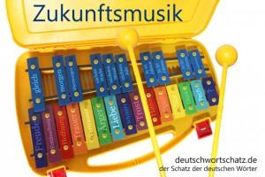 Zukunftsmusik - Deutsch Wortschatz - Wortschatzbilder
