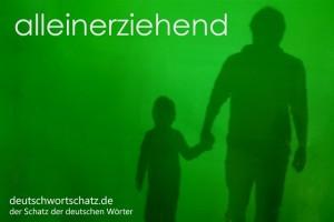 alleinerziehend - Deutsch Wortschatz - Wortschatzbilder