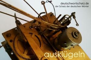 ausklügeln - Deutsch Wortschatz - Wortschatzbilder