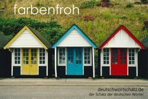 farbenfroh - Deutsch Wortschatz - Wortschatzbilder