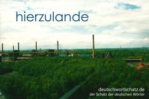 hierzulande - Deutsch Wortschatz - Wortschatzbilder