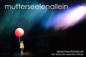 mutterseelenallein - Deutsch Wortschatz - Wortschatzbilder