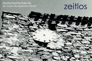 zeitlos - Deutsch Wortschatz - Wortschatzbilder