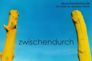 zwischendurch - Deutsch Wortschatz - Wortschatzbilder