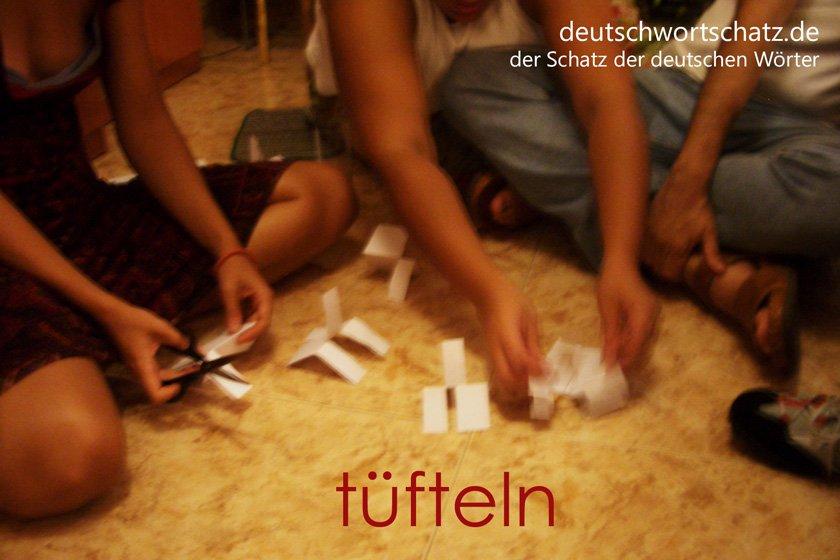 tüfteln - die schönsten deutschen Wörter