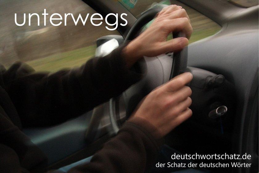 unterwegs - die schönsten deutschen Wörter
