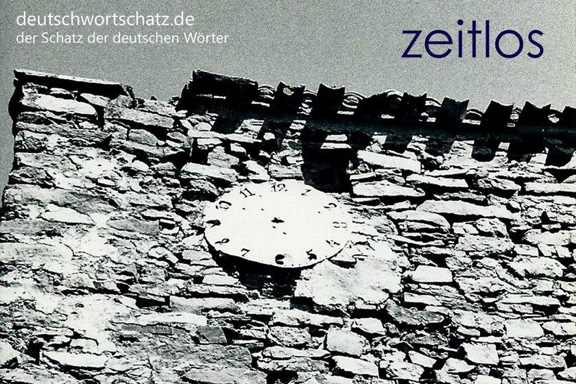 zeitlos - die schönsten deutschen Wörter
